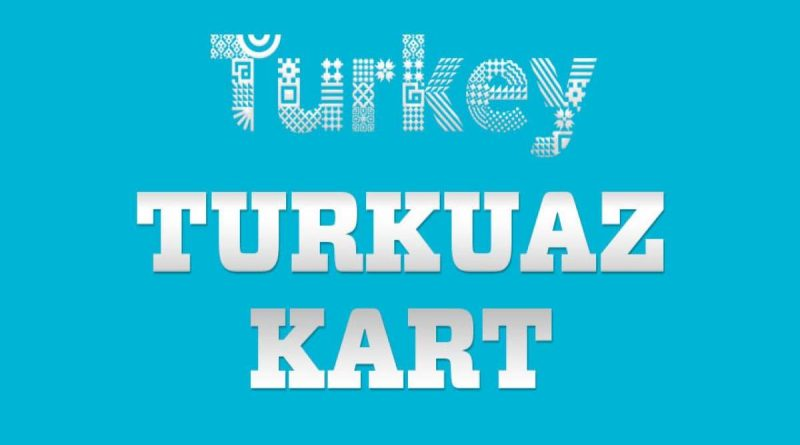 turkuaz kart hakkında